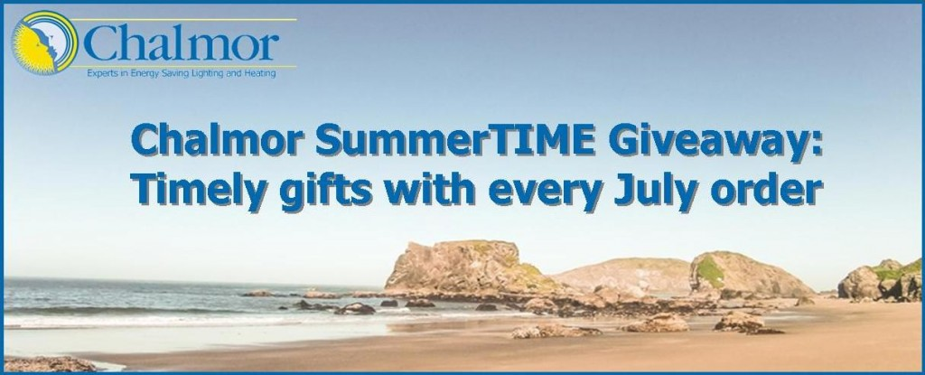 Chalmor Energy Saving Gifts with every order in July